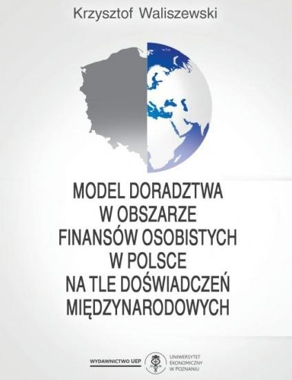 Model doradztwa w obszarze finansów osobistych w Polsce na tle doświadczeń międzynarodowych